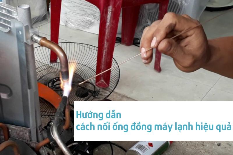 Cách nối ống đồng cũng không quá phức tạp